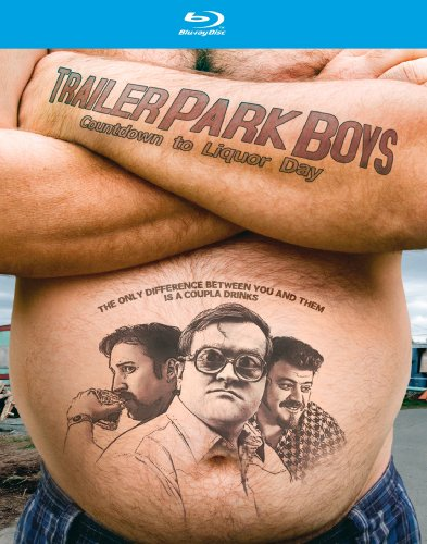 Trailer Park Boys: Countdown to Liquor Day [Blu-ray]