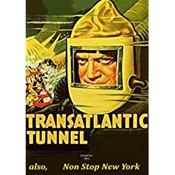 Transatlantic Tunnel / Non Stop New York
