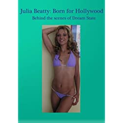 Julia Beatty: Born for Hollywood