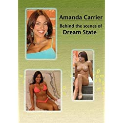 Amanda Carrier: Behind the scenes of Dream State