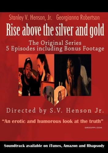 The Rise Above The Silver and Gold (Episode 4,5 and bloopers)