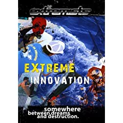 Extremists Extreme Innovation