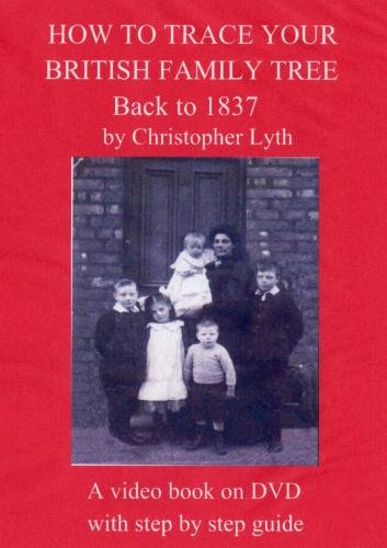 How To Trace Your British Family Tree Back To 1837. NTSC DVD