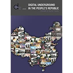 Digital Underground in the People's Republic (Institutional Use)