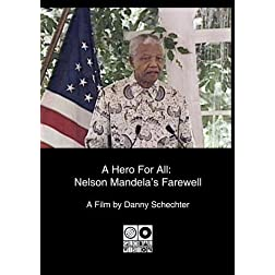 A Hero For All: Nelson Mandela's Farewell (Home Use)