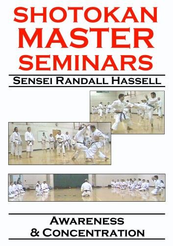 Shotokan Master Seminars: Awareness & Concentration