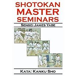 Shotokan Master Seminars: Kata: Kanku Sho
