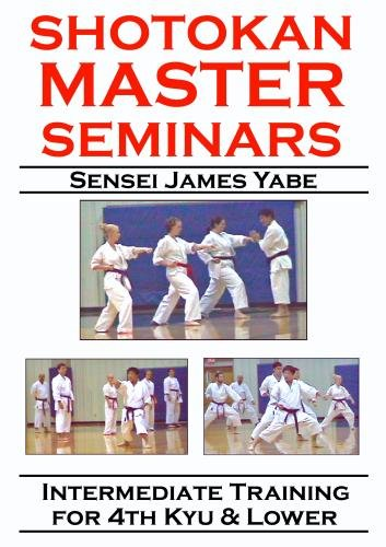 Shotokan Master Seminars: Intermediate Training for 4th Kyu and Lower