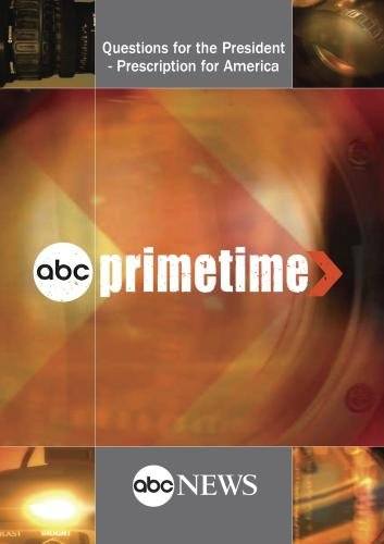 PRIMETIME: Questions for the President - Prescription for America: 6/24/09