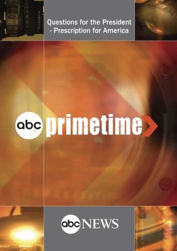 PRIMETIME: Questions for the President - Prescription for America: 6/24/09