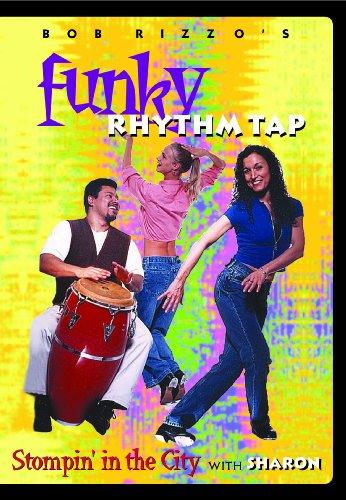 Bob Rizzo: Funky Rhythm Tap Dance