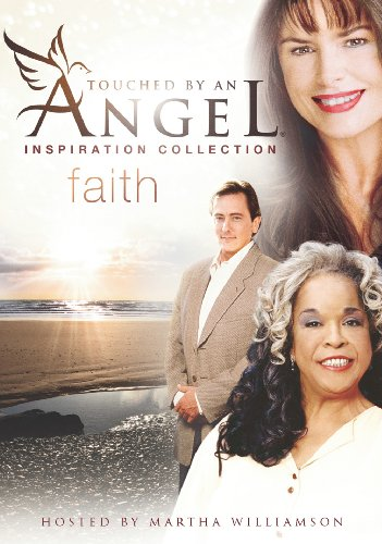 Touched by an Angel: Inspiration Collection - Faith