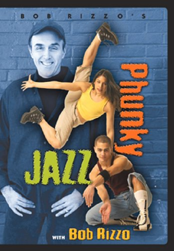 Bob Rizzo: Phunky Jazz Dance with Bob Rizzo
