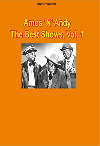 Amos & Andy: The Best Shows, Vol. 1