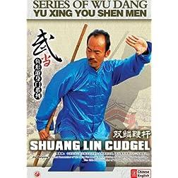 Shuang Lin Cudgel