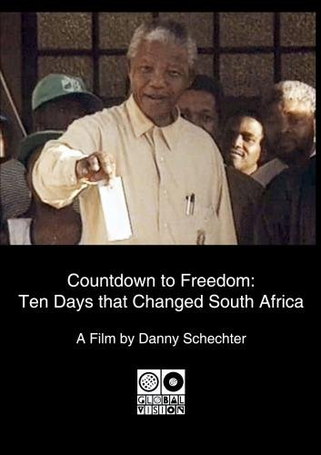 Countdown to Freedom: Ten Days that Changed South Africa (Institutional Use)