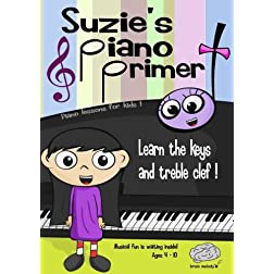 Suzie's Piano Primer - Piano Lessons for Kids!