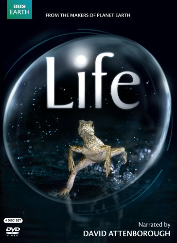 Life (narrated by David Attenborough)