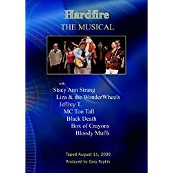 Hardfire THE MUSICAL