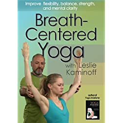 Breath-Centered Yoga with Leslie Kaminoff