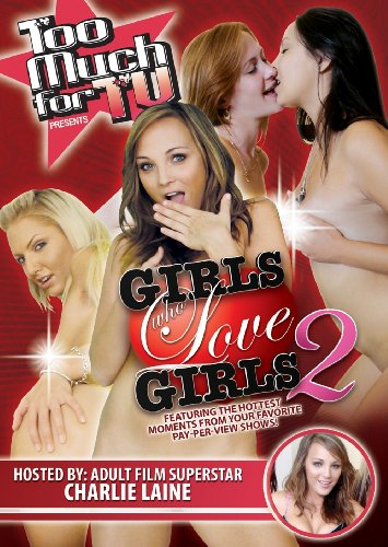 Too Much for TV Presents: Girls Who Love Girls, Vol. 2