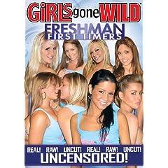 Girls Gone Wild: Freshman First Timers