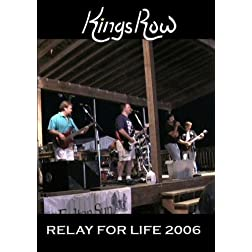 King's Row - Relay for Life