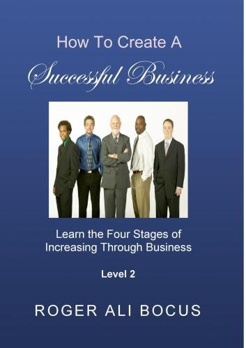 How To Create A Successful Business Level 2
