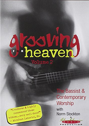 Grooving for Heaven, Vol. 2: The Bassist and Contemporary Worship