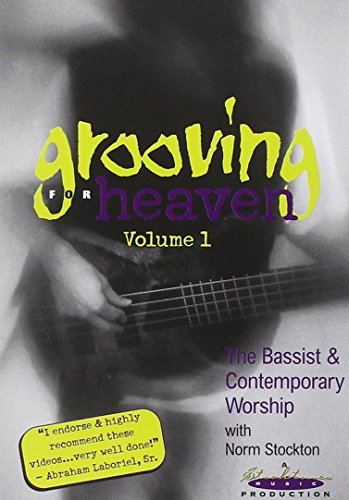 Grooving for Heaven, Vol. 1: The Bassist and Contemporary Worship
