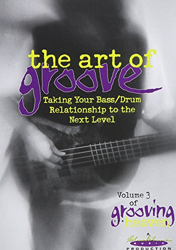 Grooving for Heaven, Vol. 3: The Art of Groove