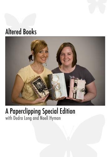Altered Books: A Paperclipping Special Edition