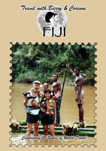 Travel with Barry & Corinne to Fiji