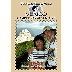 Travel with Barry & Corinne to Mexico - Camper Van Adventure