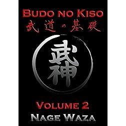 Budo No Kiso Volume 2: Nage Waza
