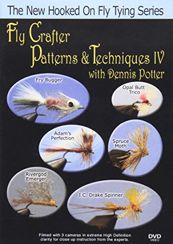 Fly Crafter Patterns & Techniques IV With Dennis