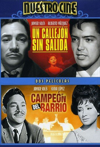 Un Callejon sin Salida/Campeon del Barrio