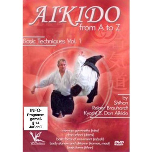 Aikido From A to Z Volume #1 basic techniques