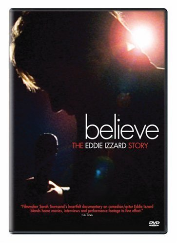 Believe: The Eddie Izzard Story