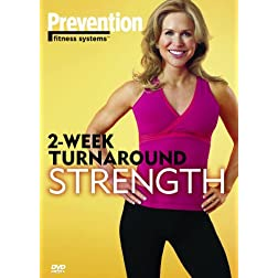 Prevention Fitness Systems: 2-Week Turnaround - Strength