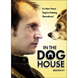 In the Dog House Season One