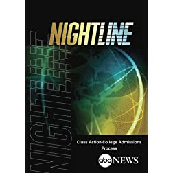 NIGHTLINE: Class Action - College Admissions Process: 12/18/02
