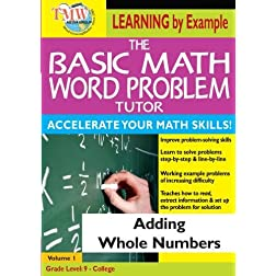 The Basic Math Word Problem Tutor: Adding Whole Numbers