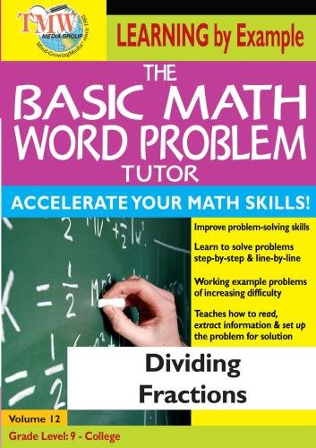 The Basic Math Word Problem Tutor: Dividing Fractions