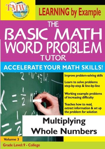 The Basic Math Word Problem Tutor: Multiplying Whole Numbers