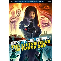 Battle Girl: Living Dead in Tokyo Bay (Ws Sub)