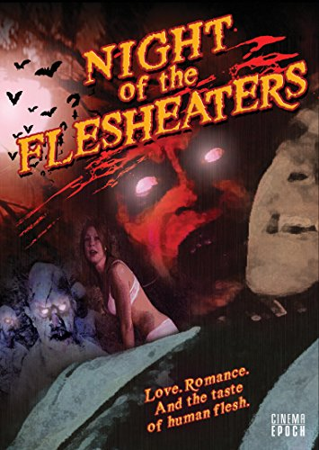 Night of the Flesheaters