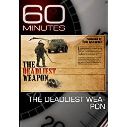 60 Minutes - The Deadliest Weapon (November 15, 2009)