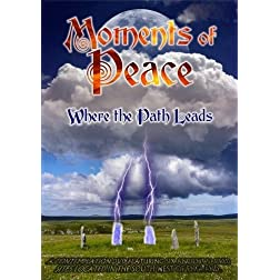 Moments of Peace: Where the Path Leads