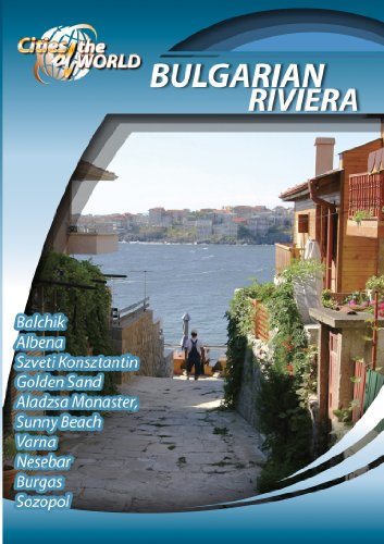 Cities of the World  Bulgarian Riviera Bulgaria